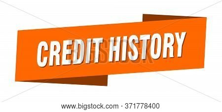 Credit History Banner Template. Credit History Ribbon Label Sign