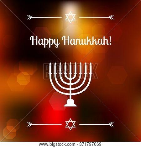Vector Hanukkah Background With Menorah. Shining Blured Background On The Back. Happy Hanukkah Backg