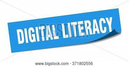 Digital Literacy Sticker. Digital Literacy Square Sign. Digital Literacy. Peeler