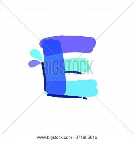 E Letter Logo With Water Drops And Waves. Handwritten With A Felt-tip Pen. Vector Bold Marker Font C