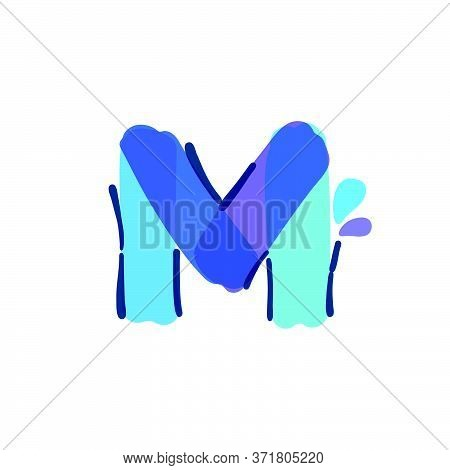 M Letter Logo With Water Drops And Waves. Handwritten With A Felt-tip Pen. Vector Bold Marker Font C