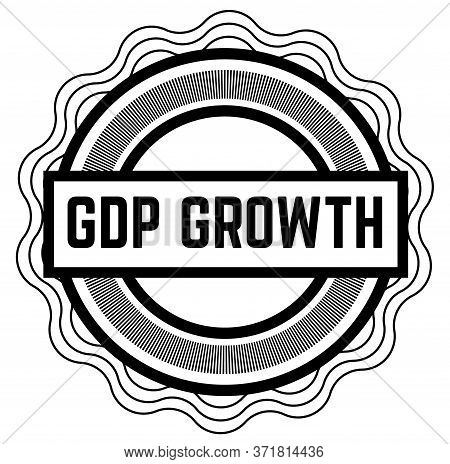 Gdp Growth Black Stamp On White Background. Stamps And Stickers Series.