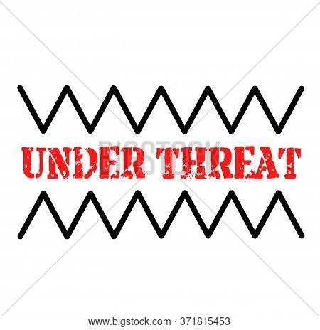 Under Threat Stamp On White Background. Stickers And Stamps Series.