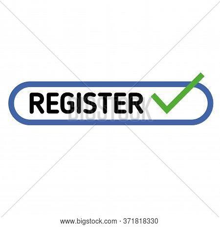 Register Sign On White Background. Sticker, Stamp
