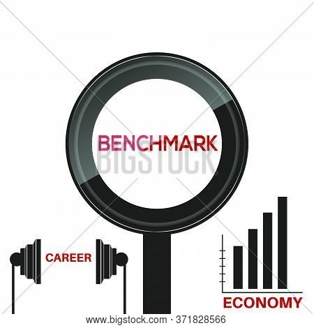 Benchmark Post In Magnifying Glass On White Background. Career And Economy Icon Sets.
