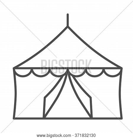 Tent Thin Line Icon, Festival Concept, Circus Tent Sign On White Background, Festival Pavilion Icon