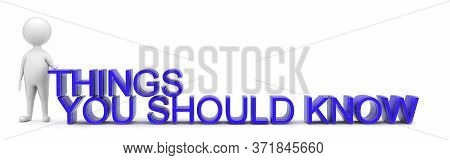 3d Man Presenting Things You Should Know Concept In White Isolated Background , Front Angle View