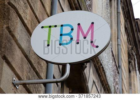 Bordeaux , Aquitaine / France - 03 07 2020 : Tbm Logo Sign Shop Network Greater Public Transports Bo