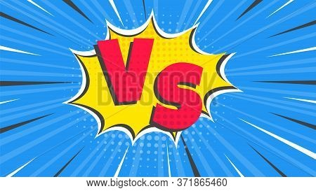 Versus Screen Flat Style Design Vector Illustration. Fight Screen For Battle Or Gaming. Red Versus B