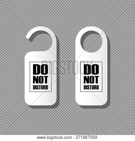 Realistic Vector Do Not Disturb, Bother. Used In Hotels And Motels. Vector On Isolated Background. E