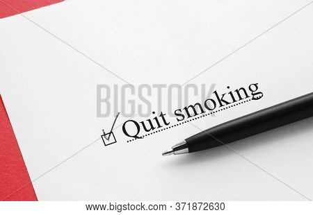 A Piece Of Paper With The Inscription Quit Smoking From To Do List With A Tick