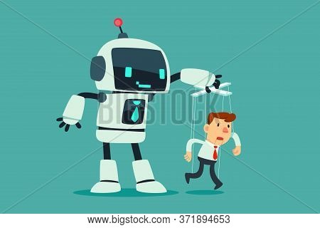 Robot Controlling Puppet Businessman Hanging On Strings. Artificial Intelligence Technology Business