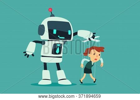 Robot Controlling Puppet Businesswoman Hanging On Strings. Artificial Intelligence Technology Busine
