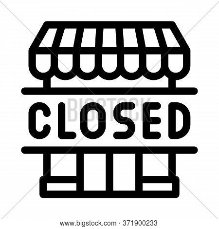 Closed Shop Icon Vector. Closed Shop Sign. Isolated Contour Symbol Illustration