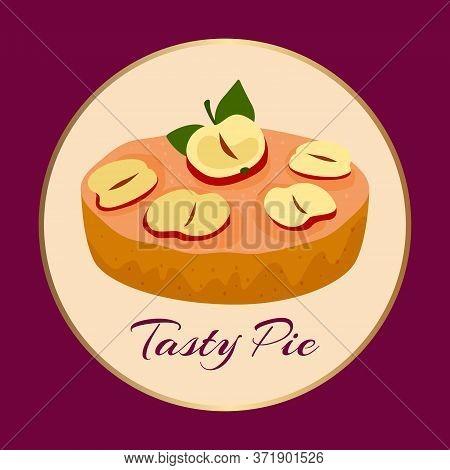 Apple Tasty Pie On Background, Vector Illustration. Bakery Sweet Food Dessert Banner, Delicious Past