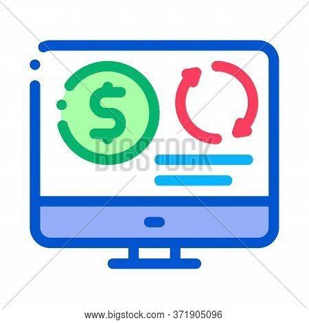 Refinance Money In Computer Mode Icon Vector. Refinance Money In Computer Mode Sign. Color Symbol Il