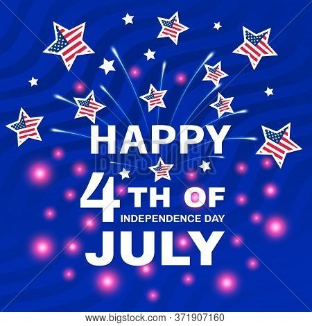 4 Th Of July - Independence Day Of United States Of America. Happy Independence Day Of Usa With Glow