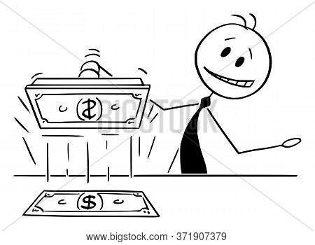 Cartoon Stick Figure Drawing Conceptual Illustration Of Politician Or Banker Printing Cash Money, Co