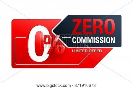 Zero Commission 0  Special Offer Banner Template With 3d Red Zero Digit And On Modern Background - V