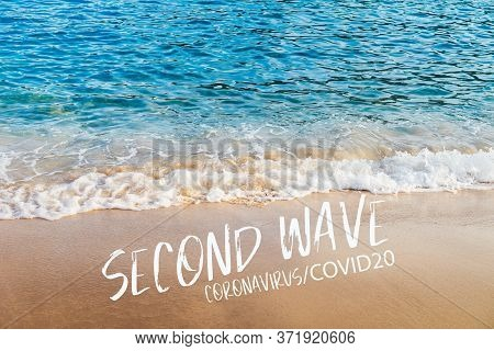 Second Wave, Coronavirus, Covid19 Text In White On Natural Background. Concept Of Fear Of Second Wav