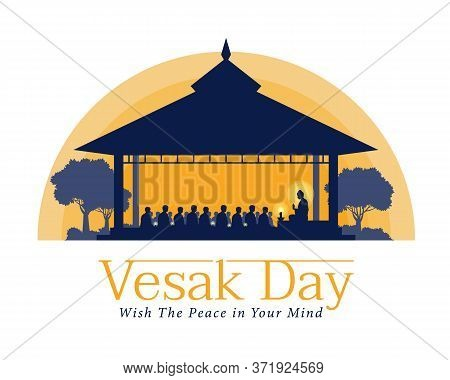 Vesak Day Banner With The Lord Buddha Preached To The Monks In The Ashram At Night Time Vector Desig
