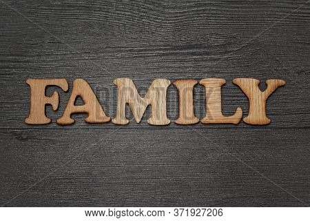 Family Words Text Concept Wooden Letterpress Type, On Grunge Background