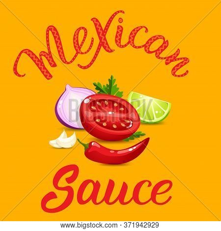 Quality Ingredients  For Salsa Sauce Cartoon Style And Original Handwritten Text Mexican Sauce. Vect