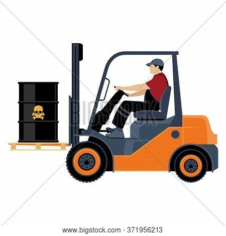 Transportation Of Goods By Forklift. A Man On A Forklift Transports Barrels Of Toxic Substance. Vect