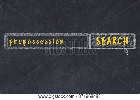 Drawing Of Search Engine On Black Chalkboard. Concept Of Looking For Prepossession