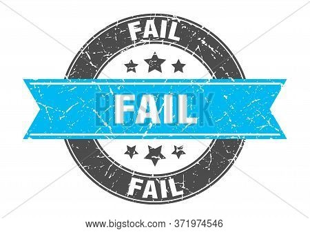 Fail Round Stamp With Turquoise Ribbon. Fail