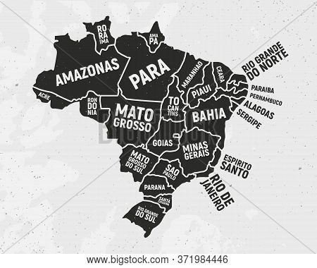 Brazil Map With States. Poster Map Of Brazil With State Names. Vintage Brazilian Background. Vector
