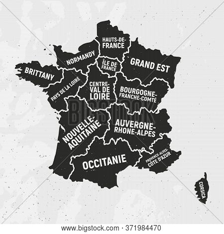 France Map With States. Poster Map Of France With State Names. Vintage French Background. Vector Ill