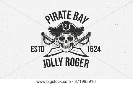 Jolly Roger Vintage Logo Template. Pirate Logo With Skull And Swords. Print For T-shirt, Typography.