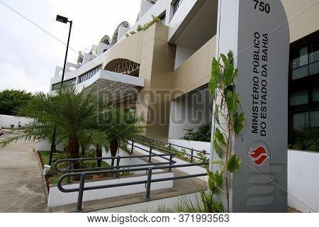 Salvador, Bahia / Brazil - February 3, 2016: View Of The Facade Of The Bahia Public Prosecutor's Off
