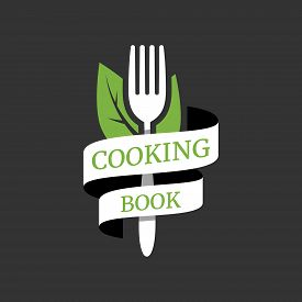 Cooking Book Or Food Studio Logo. Kitchen Tool, Fork, Green Leaves And Ribbon. Fresh Vegan Food Labe