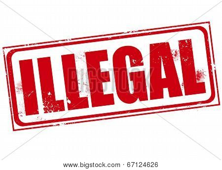 illegal grunge stamp with on vector illustration poster