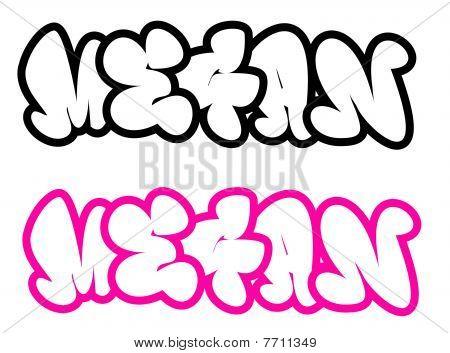 the name Megan in graffiti style funny bubble fonts