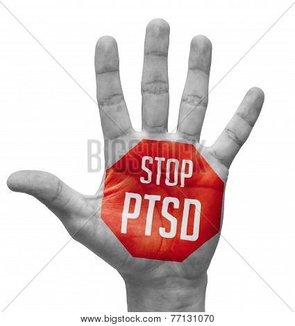 Stop PTSD Sign Painted, Open Hand Raised.