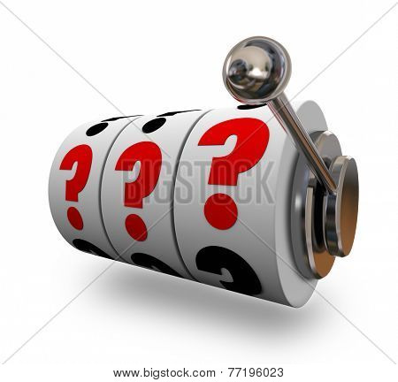 Question marks on three slot machine dials to illustrate uncertainty, risk, chance, odds, opportunity, potential and danger in gambling, betting or wagering your future