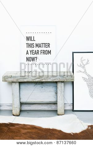 Poster Quote Will This Matter A Year From Now?. Hipster Scandinavian Style Room Interior.