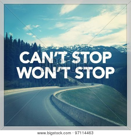 Inspirational Typographic Quote - Can't Stop   Won't Stop