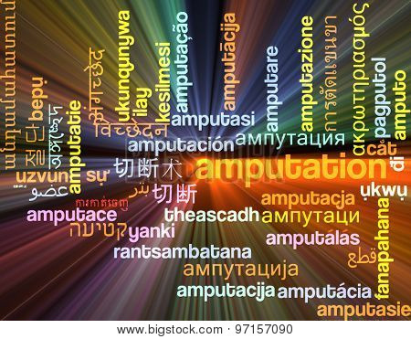 Background concept wordcloud multilanguage international many language illustration of amputation glowing light