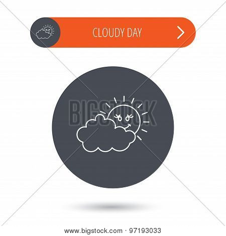 Cloudy day with sun icon. Overcast weather sign. Meteorology symbol. Gray flat circle button. Orange button with arrow. Vector poster