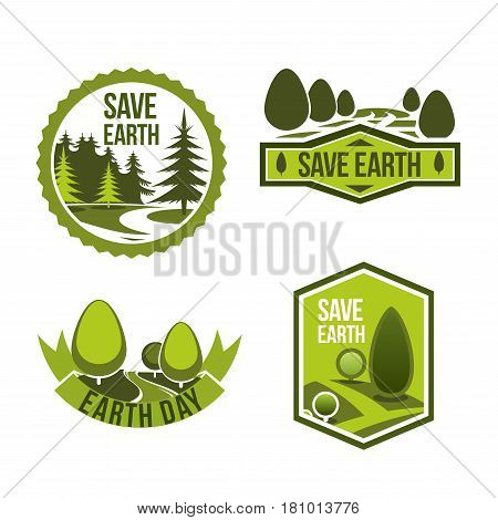 Earth Day and Save Earth vector icons for nature and ecology environment protection global nature conservation event. Isolated badges of green eco park trees, garden and forest plants and woodlands