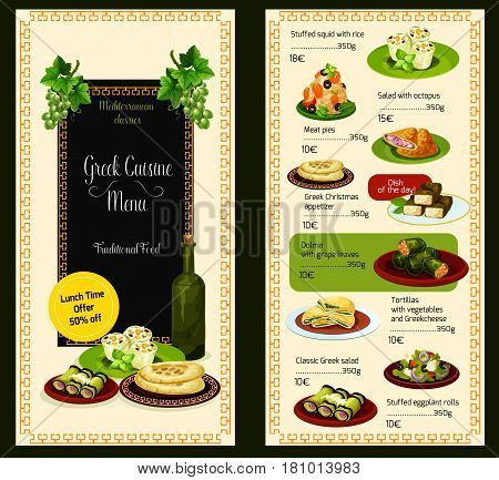 Greek restaurant vector menu template. Cover design with traditional Greece cuisine meat dishes, vegetable salads and soups or appetizer snacks and desserts. Mediterranean food meal lunch offer
