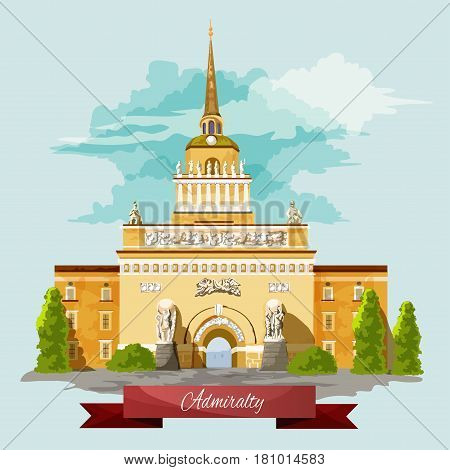 Admiralty in Saint Petersburg vector landmark building and sightseeing architecture in Russia. Facade on Russian Navy Marine Affairs Office. Imperial period famous empire tower palace