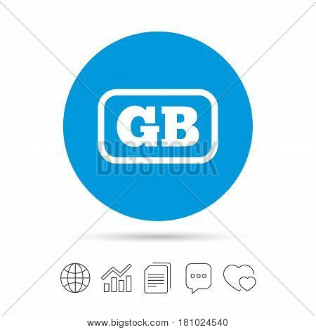 British language sign icon. GB Great Britain translation symbol with frame. Copy files, chat speech bubble and chart web icons. Vector