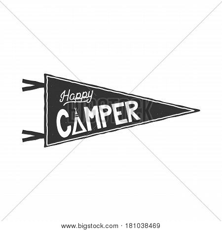 Happy camper pennant template. Typography design and outdoor activity symbol - tent. Monochrome. Vector isolated on white background. retro patch.