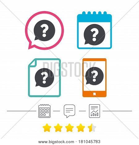 Question mark sign icon. Help speech bubble symbol. FAQ sign. Calendar, chat speech bubble and report linear icons. Star vote ranking. Vector
