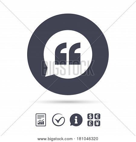 Quote sign icon. Quotation mark in speech bubble symbol. Double quotes. Report document, information and check tick icons. Currency exchange. Vector